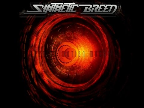 Synthetic Breed - Perpetual motion machine(FULL ALBUM) [HD]