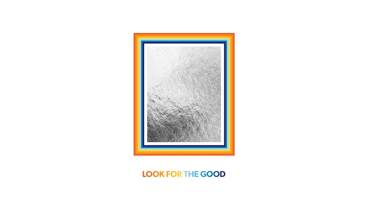 Arti Lirik dan Terjemahan Jason Mraz - Look for the Good
