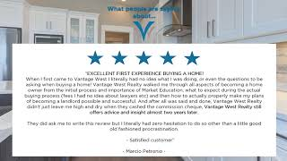 Vantage West Realty Reviews - First Time Buyers