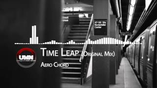 Aero Chord - Time Leap (Original Mix) [D&B]