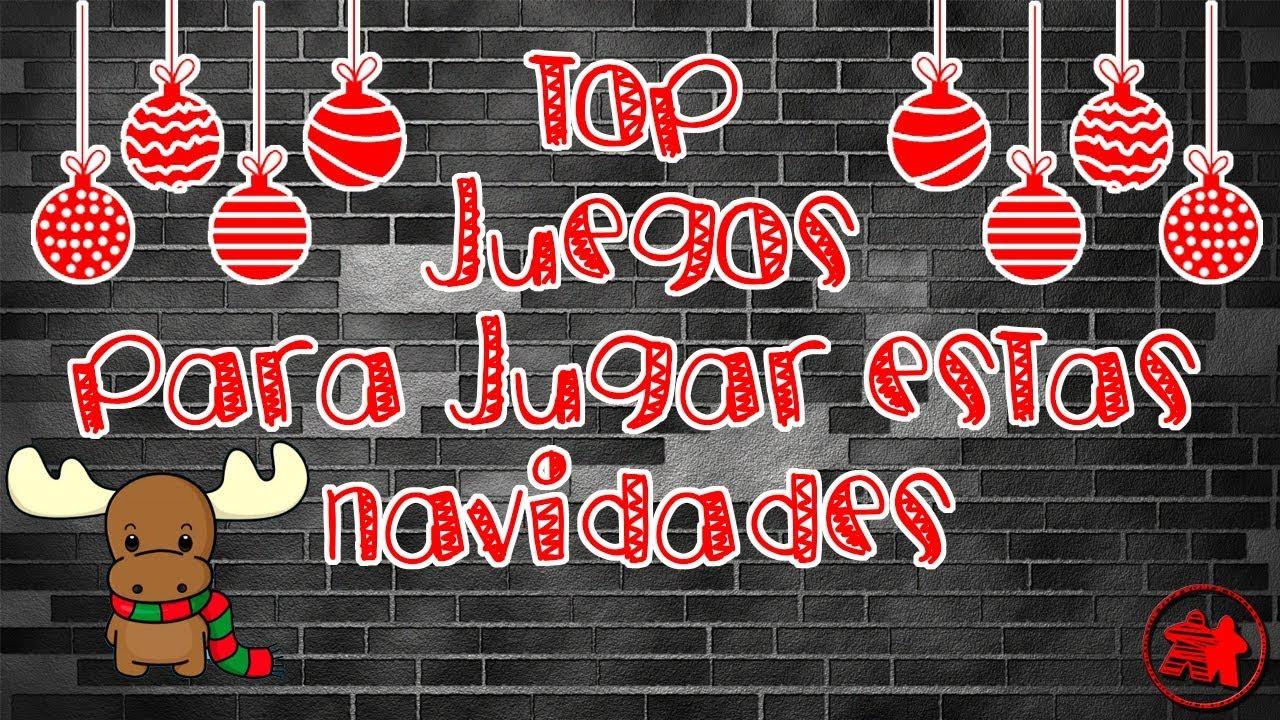 Top 10 Juegos Para Jugar En Navidad 17 Youtube