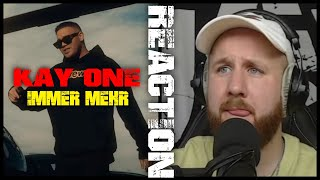 Kay One - Immer Mehr I REACTION