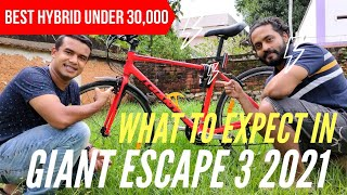 Giant Escape 3 2021   What to Expect? Best Hybrid Cycle Under 30000   Full Review   Who Should Buy?