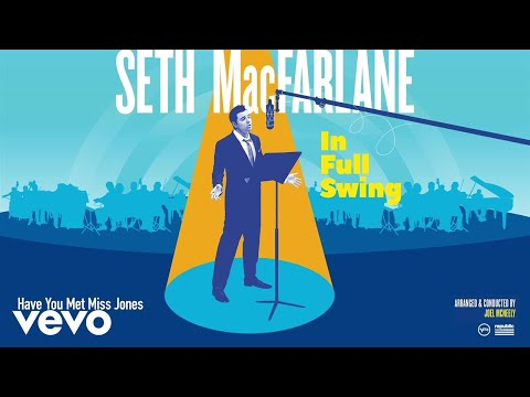 Seth MacFarlane - Have You Met Miss Jones? (Audio)