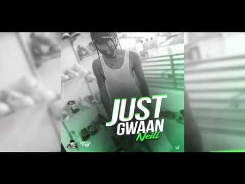 Download Neill- Just gwaan