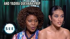 SEE Interview | Alfre Woodard and Yadira Guevara-Prip