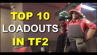 Top 10 Loadouts Of TF2! Battle Engineer!