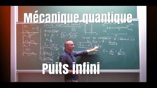 Mécanique quantique- Puits infini - MP/PC