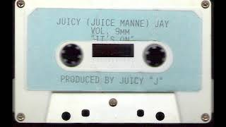 Juicy J - Vol. 9mm ''It's On'' [Full Tape]