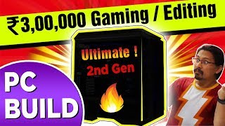 Rs.3,00,000 Powerful Editing / Gaming PC BUILD India 2018 - Ultimate 2nd Gen AMD Threadripper build