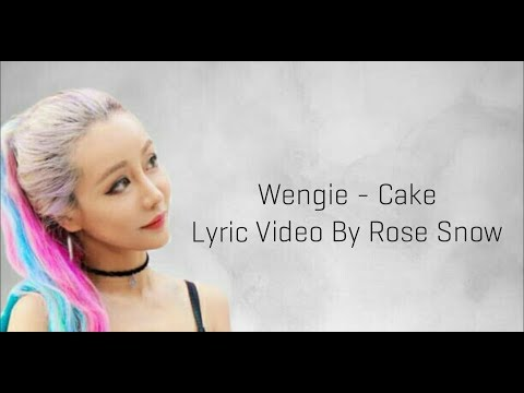 Wengie - Cake - Lyric Video
