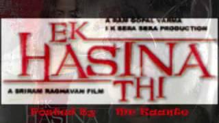 Ek Hasina thi 2004- ek hasina thi song