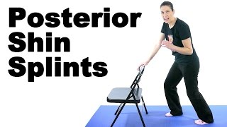 Posterior Shin Splints Stretches & Exercises - Ask Doctor Jo