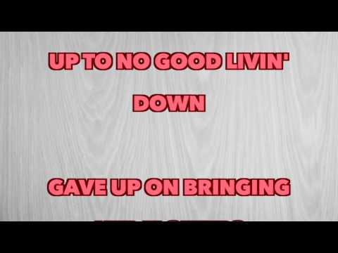 Chris Stapleton - Up To No Good Livin (Full Song Lyrics)