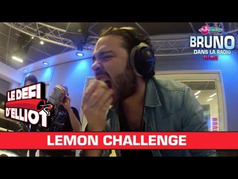 Lemon Challenge - Bruno dans la radio
