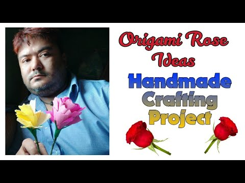 Handmade Crafting Project - Origami Rose | How to Make Artficial Flower | diy craft.