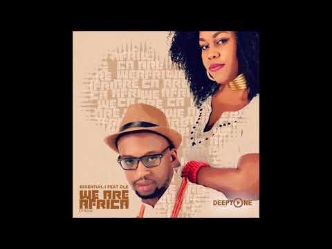 Essential I, Ole  - We Are Africa (Original Mix)