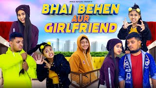BHAI - BEHAN AUR GIRLFRIEND | Bhai Bhen Ka Pyar | Prince Pathania