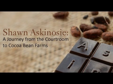 Shawn Askinosie: A Journey from the Courtroom to Cocoa Bean Farm