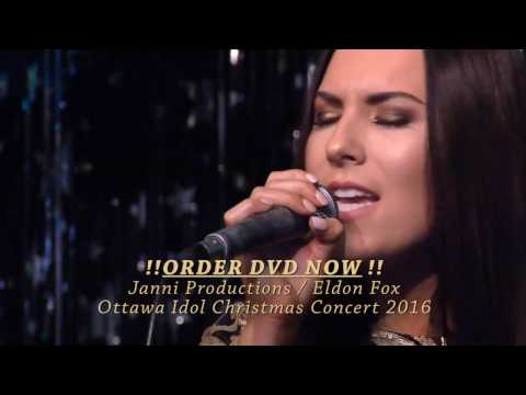 Ottawa Idol Christmas Concert 2016 Janni Productions DVD Order