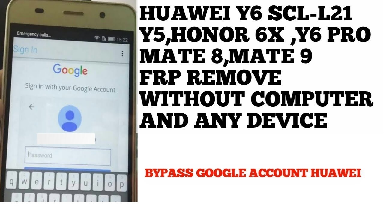 bypass y6 honer Huawei google account without PC hundred percent