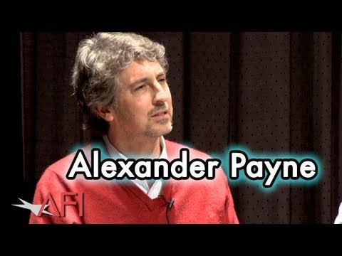 Alexander Payne on his approach to filmmaking