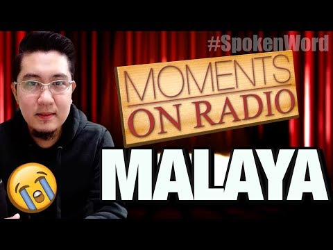"Moments On Radio: ""Malaya"" by Mr. Right"