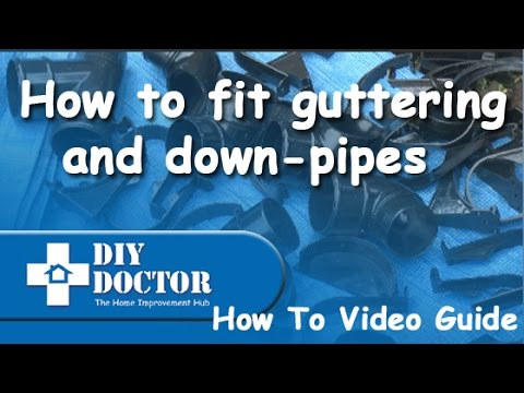 How to fit shed guttering, plastic gutters and downpipes as well as replacing gutters