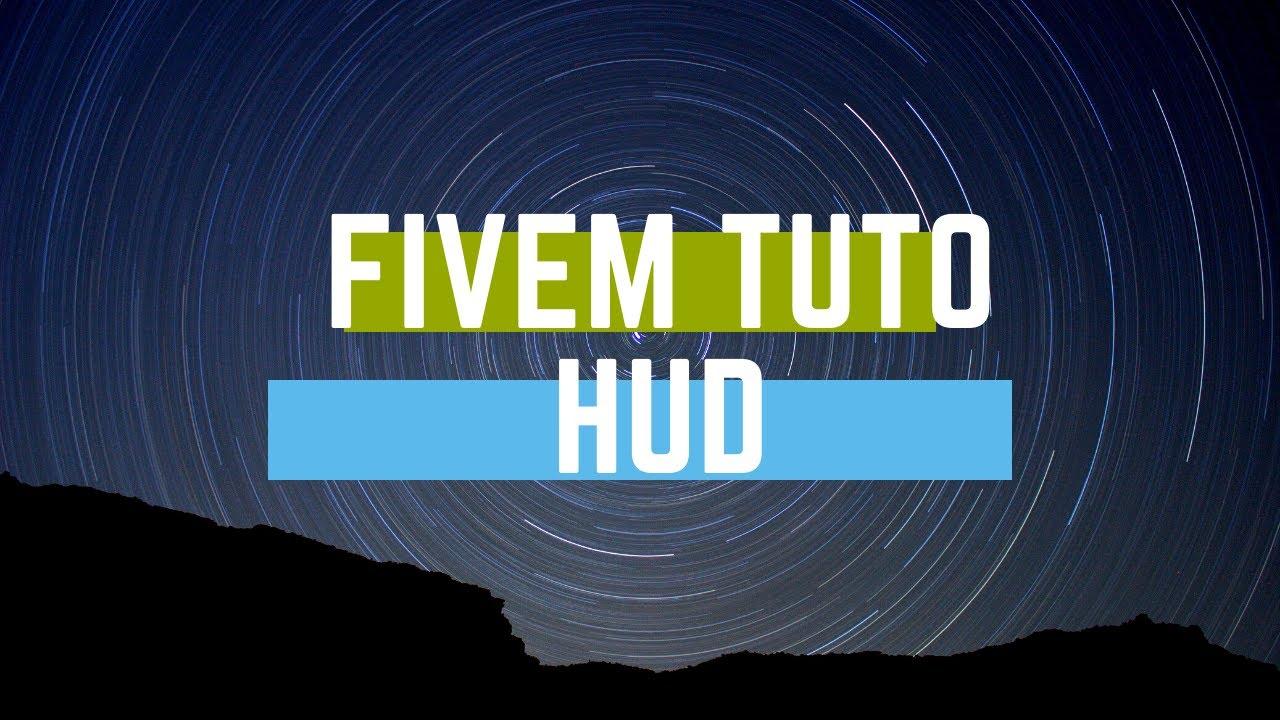 [Fivem Tuto] Avoir le HUD en haut