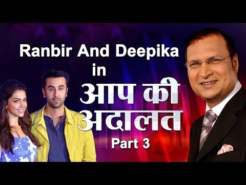 Ranbir Kapoor with Deepika Padukone in Aap Ki Adalat (Part 3) - India TV