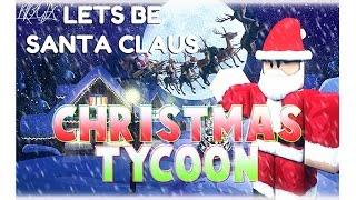 Roblox [NEU] Christmas Tycoon - Lets be a Santa Claus