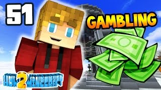 Minecraft: How 2 Minecraft! (Season Two) 'GAMBLING!' Episode 51 (Minecraft 1.8 SMP)