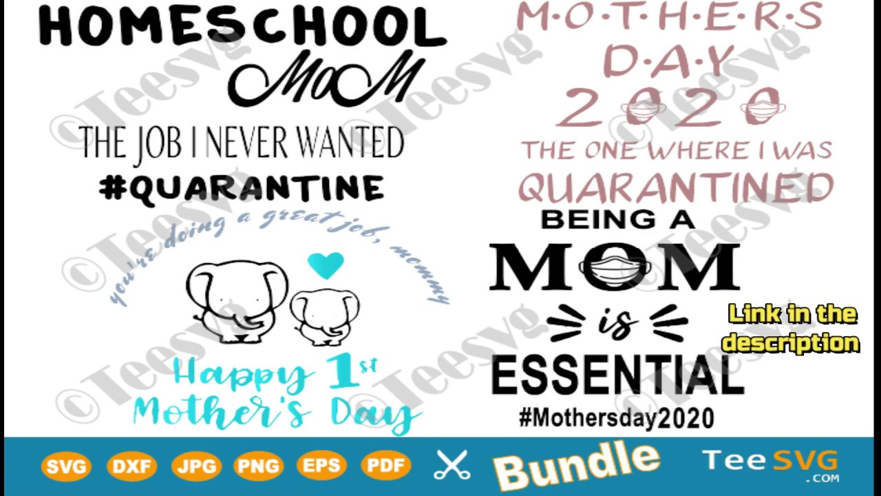 Free Aaron meyers designed (2) mother's day cards, (1) quote that can be used as a gallery print, or in a scrapbook layout, etc. Mothers Day Svg Bundle 2020 Mom Life In Quarantine Shirt Designs Gift Teesvg Youtube SVG, PNG, EPS, DXF File