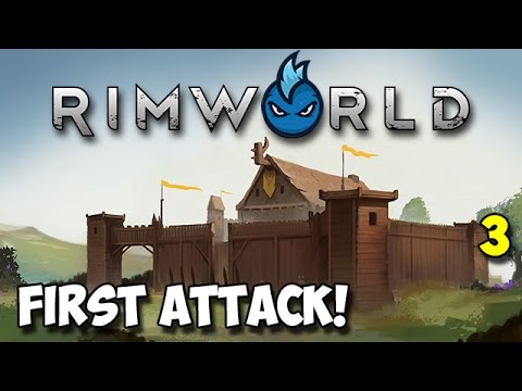 RimWorld Alpha 16 - Ep.3 - FIRST ATTACK - Tribal Let's Play Guide