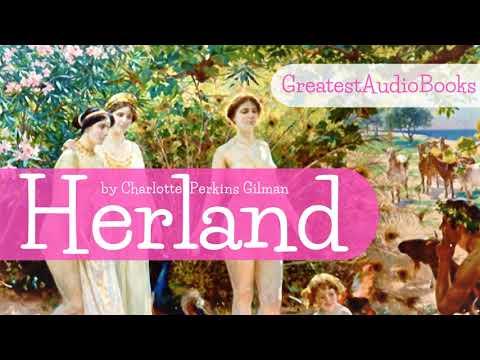 HERLAND By Charlotte Perkins Gilman - FULL AudioBook 🎧📖 | Greatest🌟AudioBooks