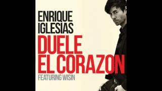 Enrique Iglesias - DUELE EL CORAZON (Radio edit) ft. Wisin