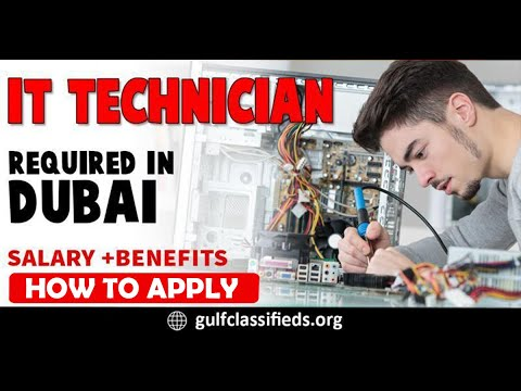 IT TECHNICIAN REQUIRED IN DUBAI | How to Apply | Information Technology Jobs in Dubai UAE