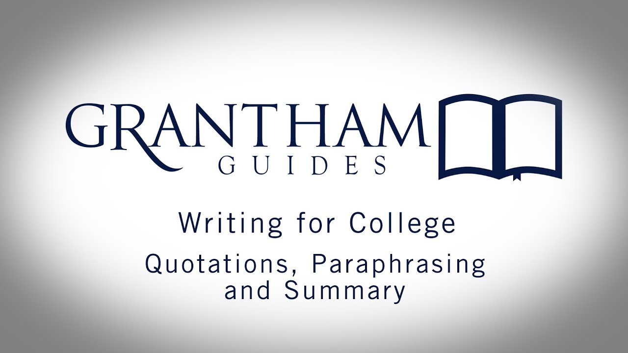 quotations paraphrasing and summary writing for college 4 2 quotations paraphrasing and summary writing for college 4 2