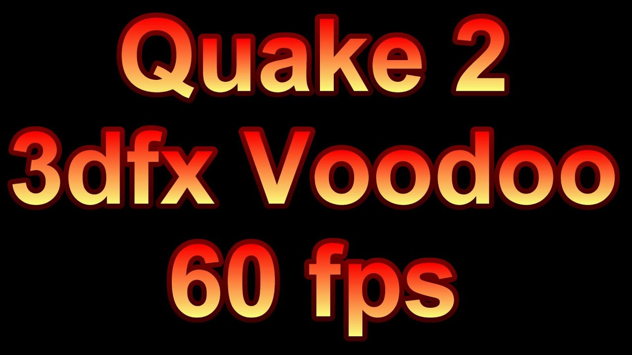 how to get quake 2 working on a voodoo rush
