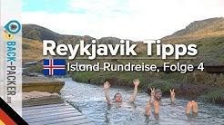 Tipps in Reykjavik & Golden Circle - der 48h Guide (Island-Rundreise, Folge 04)