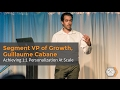 Achieving 1:1 Personalization At Scale w/ Guillaume Cabane from Segment