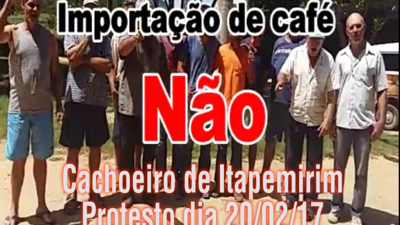 Cachoeiro de Itapemirim tem manifestação contra importação de café nesta Segunda-feira 20/02