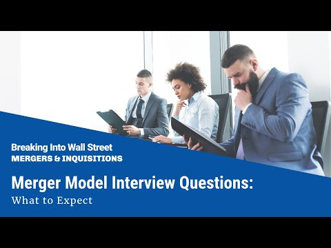 Merger Model Interview Questions: What to Expect