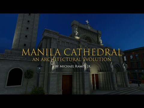 Manila Cathedral:  An Architectural Evolution