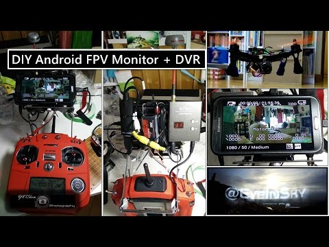DIY Android  FPV Monitor + DVR
