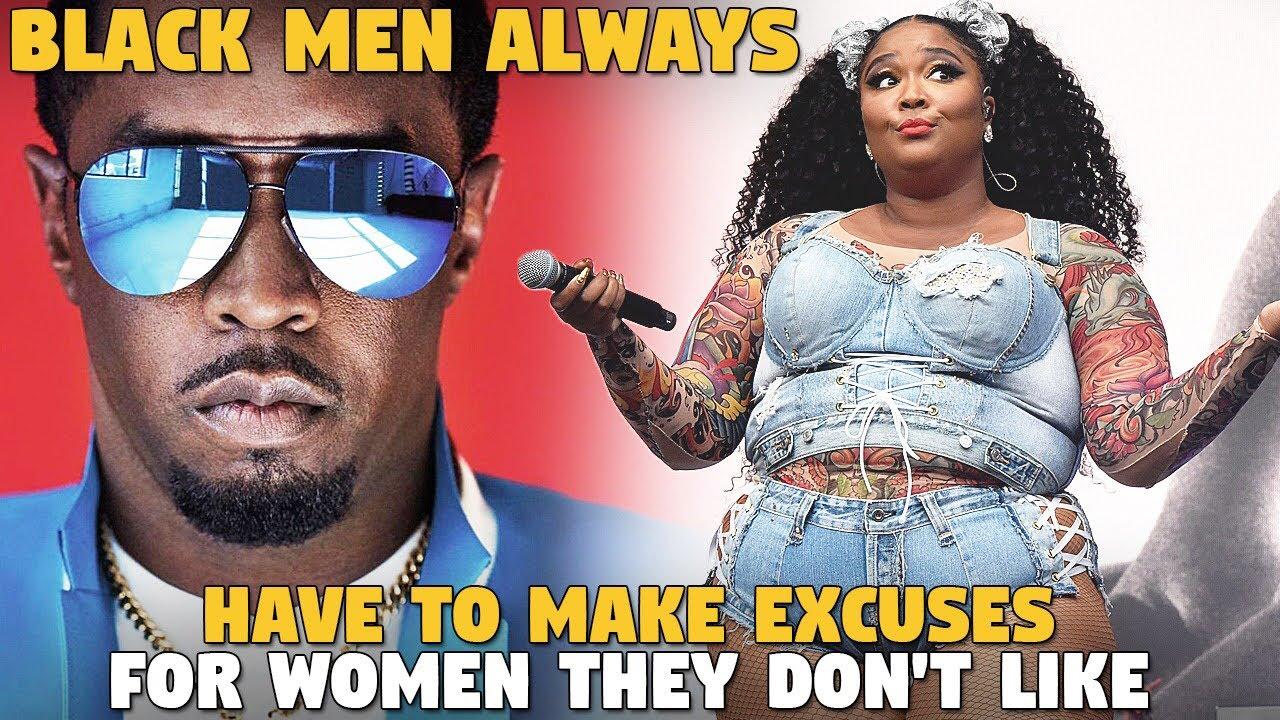 Black Men Always Have To Come Up With Excuses For Women