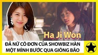 """Ha Ji Won – """"Đả Nữ"""" Cô Đơn Của Showbiz Hàn, Một Mình Bước Qua Giông Bão"""