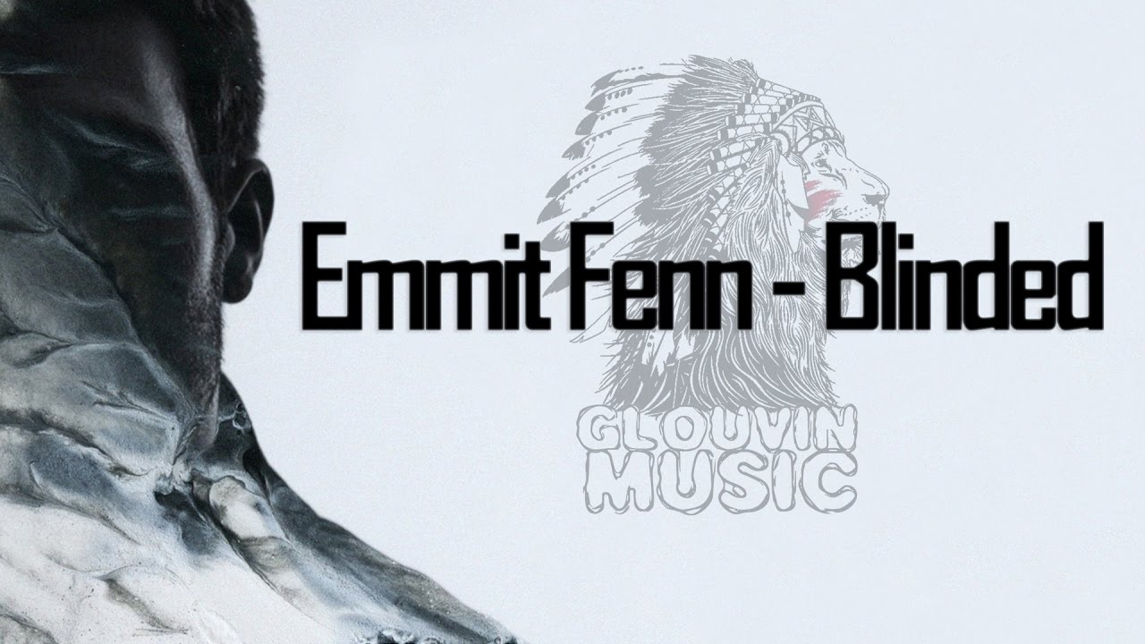 Blinded emmit fenn