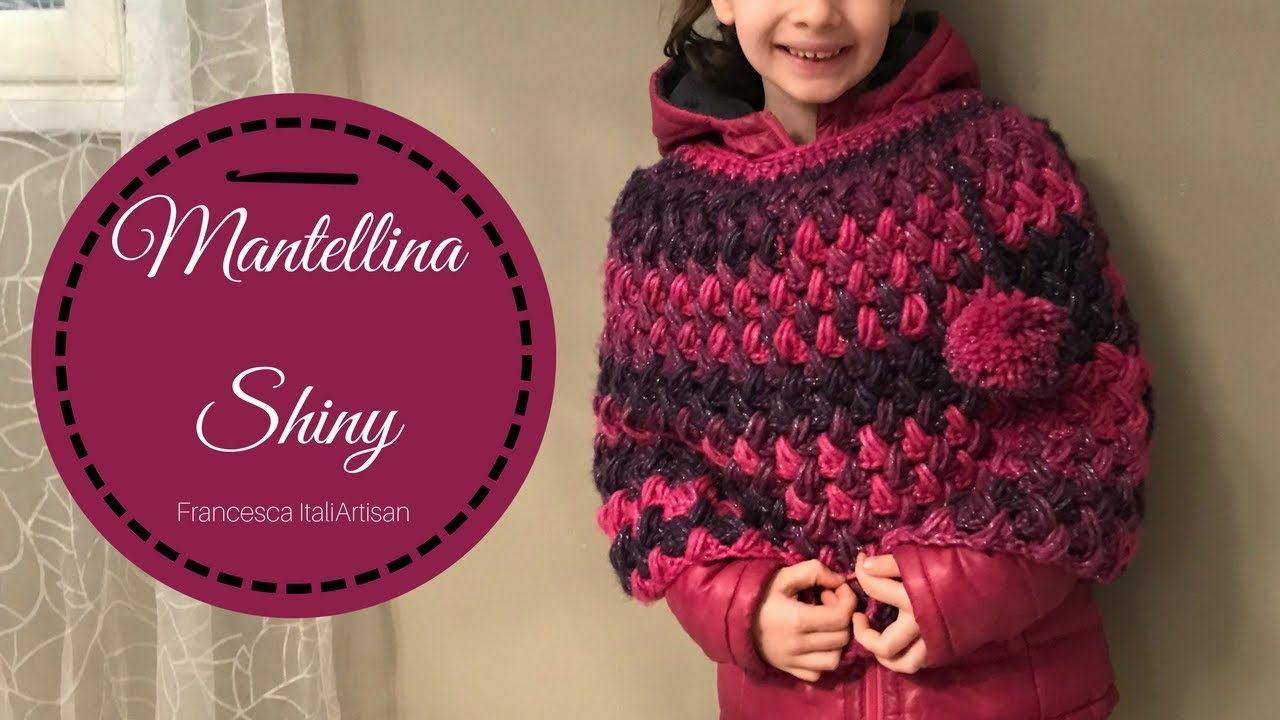 Mantellina Shiny I Cappa Alluncinetto Per Bambina I Crochet For