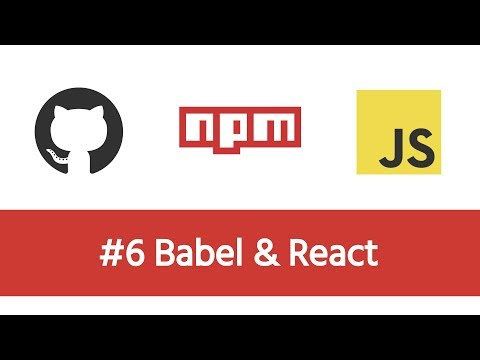 Build a Modern JS Project - #6 Babel & React - YouTube